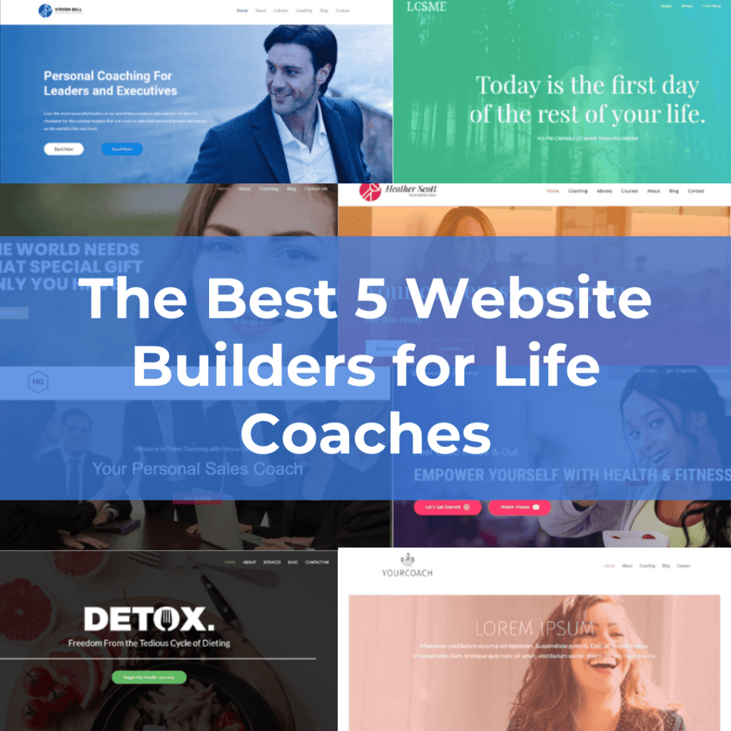 The Best 5 Website Builders for Life Coaches